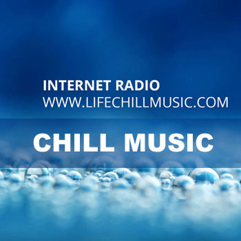 LIFE CHILL MUSIC online